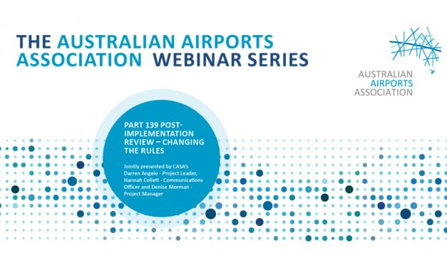 AAA Webinar Series – Part 139 Post Implementation Review – Changing The Rules